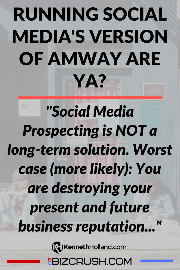 "The headline of this post ""Running Social Media's Version of Amway Are Ya?"" over a background image of 2 bums on the sidewalk."
