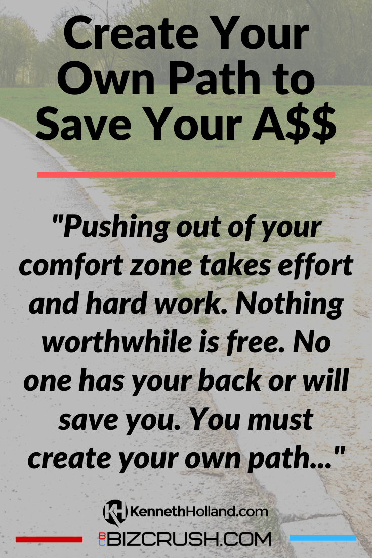 """The headline of this post """"Create Your Own Path to Save Your A$$"""" over a background image of two divergent paths."""