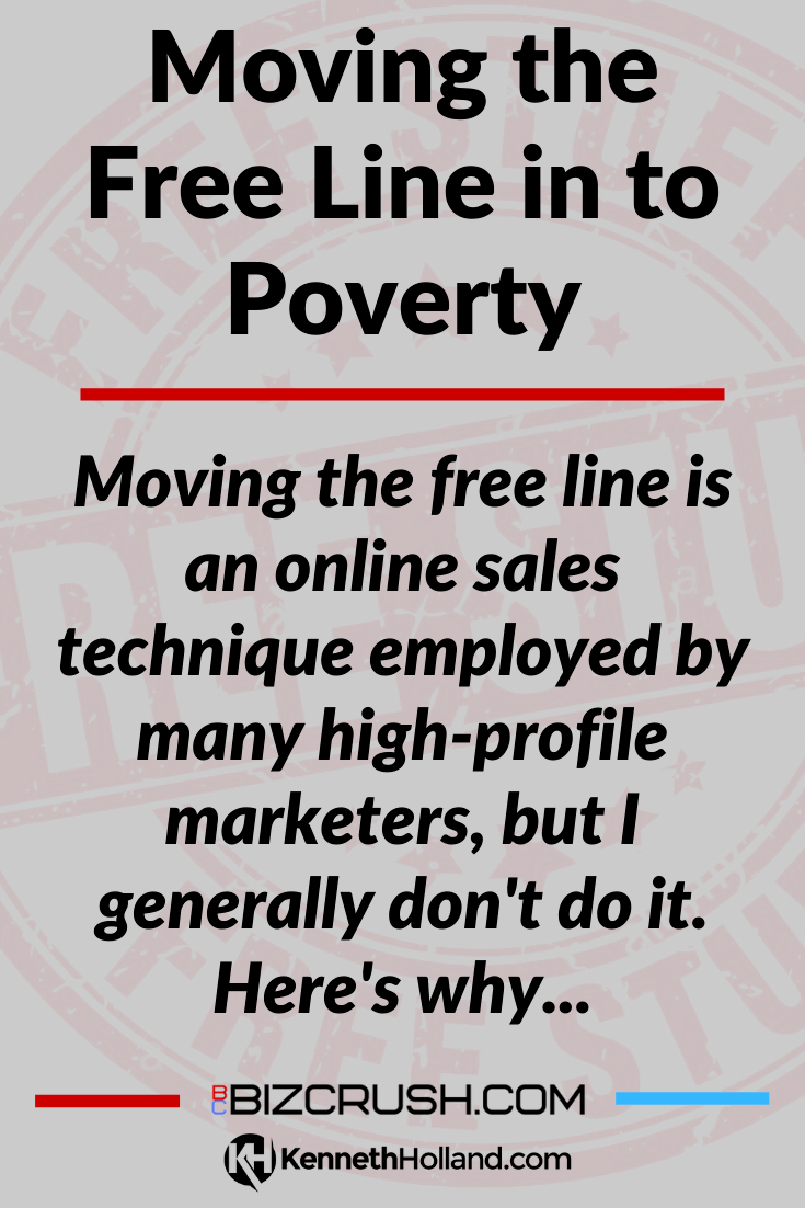 "The headline of this post ""Moving the Free Line in to Poverty"" over a background image of a 'Free' poster."
