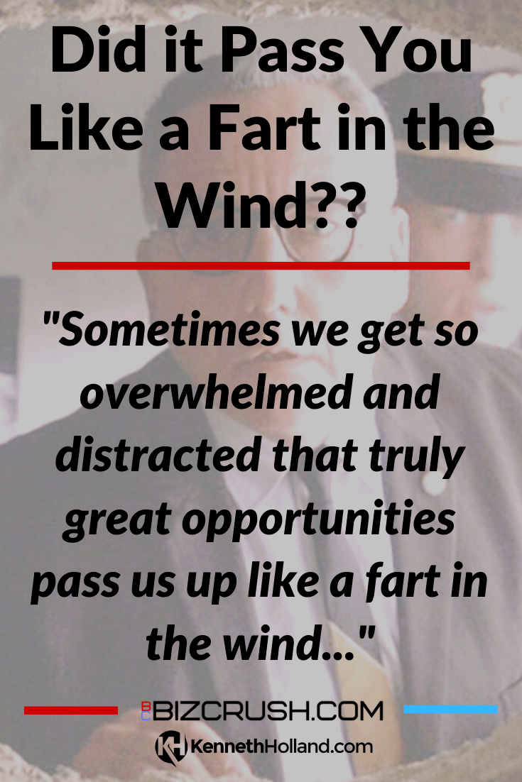 "The headline of this post ""Did it Pass You Like a Fart in the Wind??"" over a background image of The Warden in the movie 'Shawshank Redemption'"