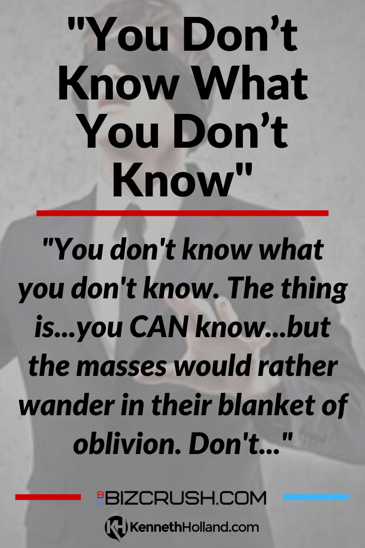 "The headline of this post ""You Don't Know What You Don't Know"" over a background image of a blindfolded man"