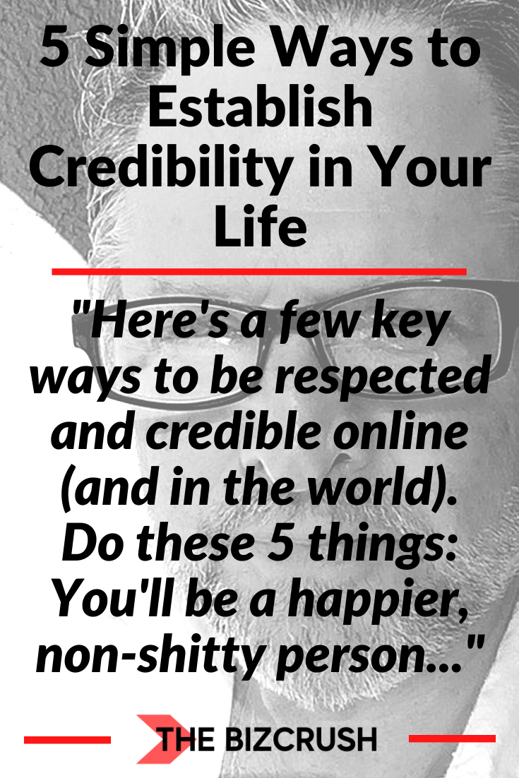 The headline of this post '5 Simple Ways to Establish Credibility in Your Life' over a background image of post author Kenneth Holland.