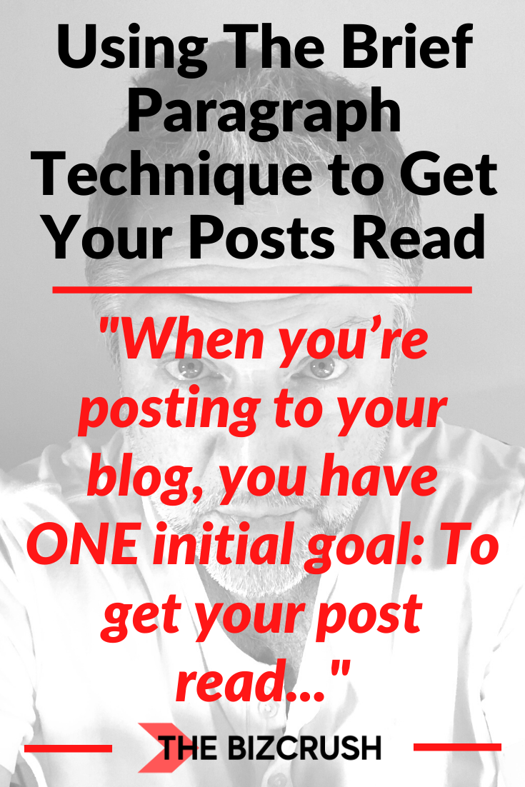 The headline of this post 'Using The Brief Paragraph Technique to Get Your Posts Read' over a background image of Kenneth Holland.